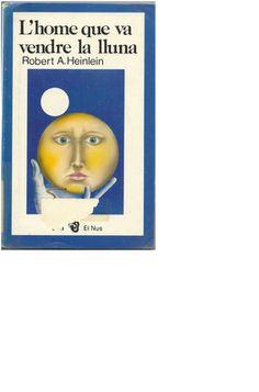 Una historia en la que mezcla la ciencia con política y economía, narrando la llegada al hombre a la luna… por medios privados. Esta novela presenta la primera de las dos formas en que Heilein suele presentar sus ideas: a través de un personaje sumamente individualista que encarna su ideal, si bien no lo explicita con discursos filosóficos sino con sus acciones