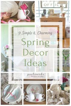 So many simple and pretty ideas for spring home decorating.