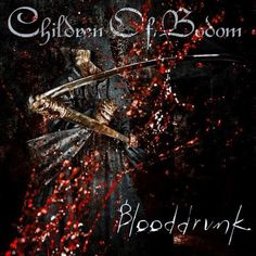 Children of Bodom, Blooddrunk, 2008 | Recensione canzone per canzone, review track by track #Rock & Metal In My Blood