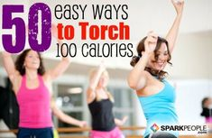 50 Easy Ways to Burn 100 Calories--some great ideas here!