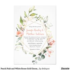 Invite guests to your wedding with this Peach Pink and White Wedding Invitation with Roses and a gold geometric frame.
