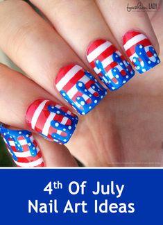 20 Best 4th Of July Nail Art Ideas To Salute America In Style! #nailpolish #nailart #nailartdesigns #nails