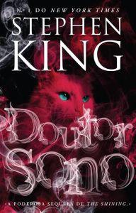 Stephen King: «Doutor Sono», sequela de «The Shining», já pode ser lido em português | Porta-Livros
