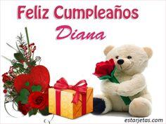 Feliz Cumpleaños Diana 9 Feliz Compleanos, Happy Birthday Wishes, Birthday Cards, Mr Wonderful, Birthdays, Teddy Bear, Instagram, Emotional Strength, Alondra