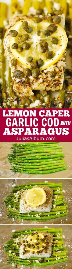 Pacific Cod and Asparagus with Garlic Lemon Caper Sauce baked in foil!