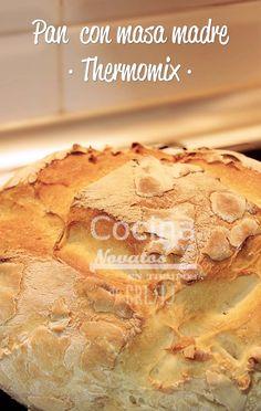 Cocina para Novatos en tiempos de Crisis: PAN CON MASA MADRE - THERMOMIX -