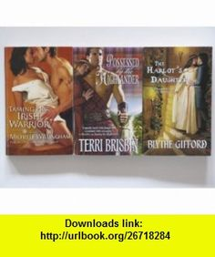 Harlequin Historical Medieval Romance 3 Book Set (The Harlots Daughter, Taming Her Irish Warrior, Possessed by the Highlander) Michelle Willingham, Terri Brisbin, Blythe Gifford ,   ,  , ASIN: B004VSFK34 , tutorials , pdf , ebook , torrent , downloads , rapidshare , filesonic , hotfile , megaupload , fileserve