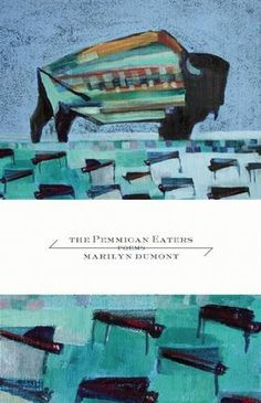 The Pemmican Eaters de Marilyn Dumont https://www.amazon.ca/dp/1770412417/ref=cm_sw_r_pi_dp_x_vaz5yb7ER7GFN
