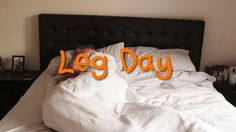 Leg Day: The Struggle