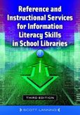 Reference and Instructional Services for Information Literacy Skills in School Libraries by Scott Lanning  #DOEBibliography