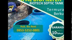 Supplier Bio Septic Tank | harga septic tank fiberglass | 0853-5252-0801