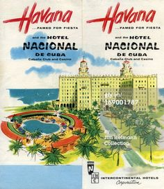 1954: A tourism brochure for Havana by Intercontinental Hotels Corporation reads 'Havana, Famed for Fiesta and the Hotel Nacional de Cuba, Cabana Club and Casino' from 1954 in Cuba. (Illustration by Jim Heimann Collection/Getty Images)