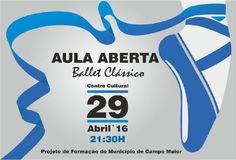 Campomaiornews: Ballet Clássico com aula aberta no Centro Cultural...