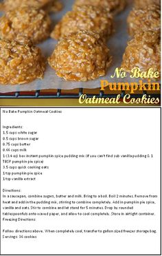 No Bake Pumpkin Oatmeal Cookies White sugar 1 cup Butter 1/2 cup Evaporated Milk 2/3 cup