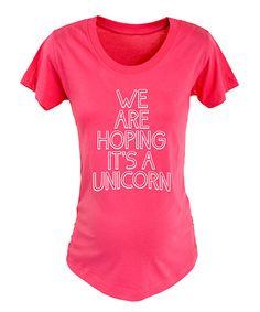 Loving this Fuchsia 'Hoping It's a Unicorn' Maternity Crewneck Tee on #zulily! #zulilyfinds