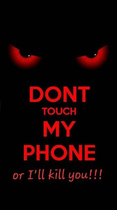 Dont touch my phone Ringtones and Wallpapers - Free by ZEDGE™ Dark Wallpaper Iphone, Dont Touch My Phone Wallpapers, Mobile Wallpaper Android, Glitch Wallpaper, Phone Wallpaper For Men, Smile Wallpaper, Funny Phone Wallpaper, Disney Phone Wallpaper, Galaxy Wallpaper