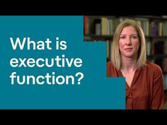 Executive Functioning: What Is Executive Function? Adhd Help, Add Adhd, Neural Connections, Apps For Teens, Working Memory, Organization Skills, Kids Mental Health, Time Management Skills