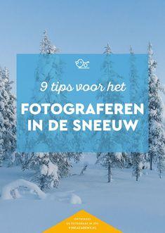 Handige tips voor fotograferen in de sneeuw