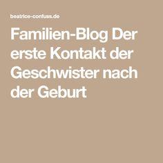 Familien-Blog Der erste Kontakt der Geschwister nach der Geburt
