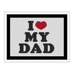 I Love My Dad - PDF Cross Stitch Chart £1.75