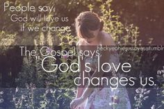 God's love changes us