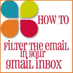 How to Filter the email in your Inbox in Gmail  #email #blogging #tips