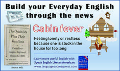 Here's a useful English expression to express that one is feeling lonely or restless because they have been stuck at home for too long. Sound familiar?! Everyday English, Learning English Online, English Idioms, American English, Feeling Lonely, Cabin Fever, Learn English, Esl, Vocabulary