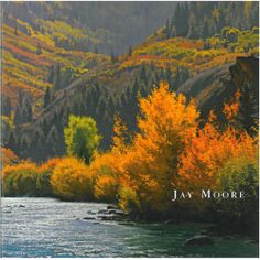 Antique art books from Colorado painter Jay Moore. Jay Moore is an expert painter of Colorado landscapes: Western rivers, mountains and forests.