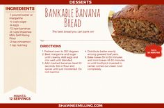 This printable recipe is one you can bank on! Try this delicious banana bread from Shawnee Mills