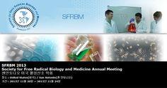 SFRBM 2013 Society for Free Radical Biology and Medicine Annual Meeting 샌안토니오 미국 활성산소 학회