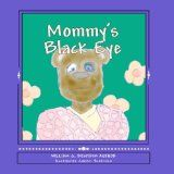 Free Kindle Book -  [Parenting & Relationships][Free] Mommy's Black Eye