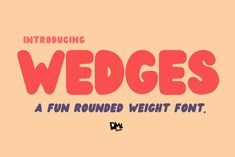 Wedges - Rounded Font by Dm Studio on Introducing, WEDGES - a Fun Rounded Weight Font ! Bold and plumpy rounded typeface. Never aged style. Versatile yet cute, stylish, and delicate handwritten font. Wedges has 2 versions, Regular and Italic. Round Font, Font Squirrel, Font Packs, Cute Fonts, Sans Serif Fonts, Beautiful Fonts, Freelance Graphic Design, Premium Fonts