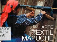 Arte textil mapuche (1990) En el presente texto se muestran las colecciones textiles del pueblo mapuche, no solo con el fin de mostrar su patrimonio cultural, si no que comprender el lenguaje y el significado de las estructuras textiles, sus iconografías y sus taxonomías clasificatorias. La presente obra es un rescate del patrimonio cultural textil en la que se expresa la cosmovisión del pueblo mapuche, bajo la autoría del Museo de Arte Precolombino