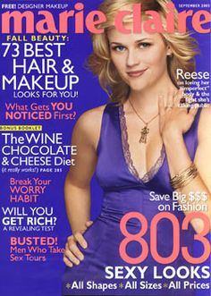 September 2005 cover with Reese Witherspoon Chocolate Cheese, Reese Witherspoon, Makeup Designs, Marie Claire, Free Design, No Worries, Love Her, Makeup Looks, Cool Hairstyles