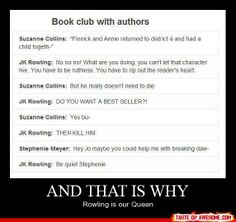 Rowling is our queen lol