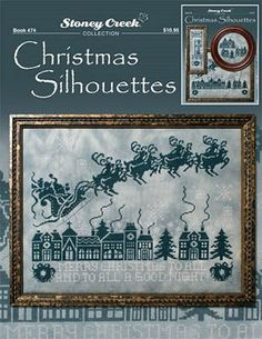 Stoney Creek Collection Christmas Silhouettes - Cross Stitch Pattern. Stitch Count: 195W x 151H. Model stitched on 28 Ct. Twilight Mist using DMC and Glissenglo