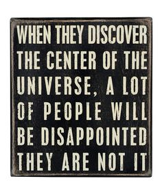 Take a look at this Primitives 'Center of Universe' Box Sign by Gifts Under $10: Home Goods on #zulily today!