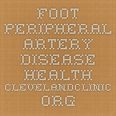 foot Peripheral Artery Disease health.clevelandclinic.org
