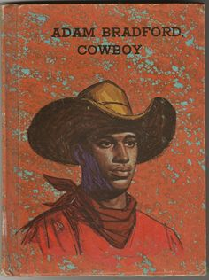 Adam Bradford Cowboy 1970 by Donald Russell Illustrated by Max Ranft.