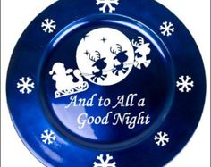 To All A Good Night - Vinyl decal - for charger plate - DIY project - plate not included Cricut Christmas Ideas, Christmas Vinyl, Cute Christmas Gifts, Christmas Plates, Christmas Deco, Christmas Projects, Xmas, Charger Plate Crafts, Charger Plates