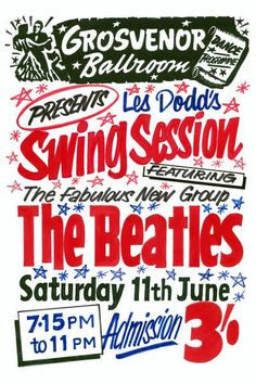 The Beatles Swing Session at Grosvenor Ballroom Poster 1960 Vintage Concert Posters, Music Posters, Beatles Poster, The Beatles, Rock Music, My Music, Beatles Photos, Classic Movie Posters, New Brighton