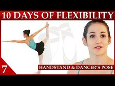 Flexibility Day 7 Handstand & Dancer's Pose - 10 Day Flexibility Challenge– Dance with Catherine - YouTube