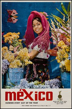 1968 Mexico Travel Posters Lady w/ Flowers & 1968 Olympic Games held in Mexico