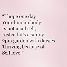 "1,522 Likes, 18 Comments - Positive Body Image (@positivebodyimage) on Instagram: ""❤ #love #selfimage #quotes #positive"""