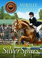 God's Little Bookworm: Silver Spurs (Horses and Friends #2) by Miralee Fe...