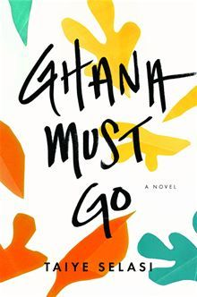 Ghana must Go by Taiye Selasi. Introducing a powerful new novelist whose evocation of an unforgettable African family is testament to the transformative power of unconditional love Kwaku Sai is dead…  read more at Kobo http://www.kobobooks.com/ebook/Ghana-Must-Go/book-NFm_J1bGYkiR5X0vKpUF4w/page1.html #ebooks