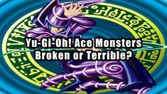 Yu-Gi-Oh! Ace Monsters: Broken or Terrible?