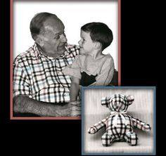 Sew your favorite shirt of yours or a relative you love into a stuff animal!