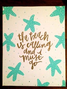The Beach is Calling and I Must Go Beach Canvas by HolyCityHailey