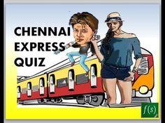 # Chennai Express Quiz : Can you save Shahrukh Khan? - YouTube